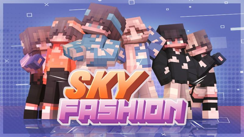 Sky Fashion on the Minecraft Marketplace by Cypress Games