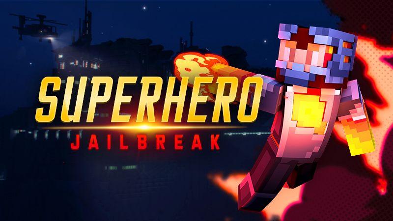 Superhero Jailbreak on the Minecraft Marketplace by Spark Universe