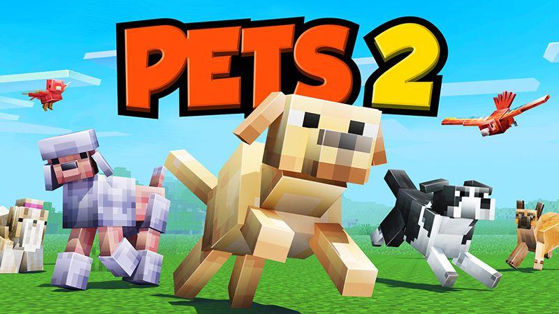 Pets 2 on the Minecraft Marketplace by Team Vaeron