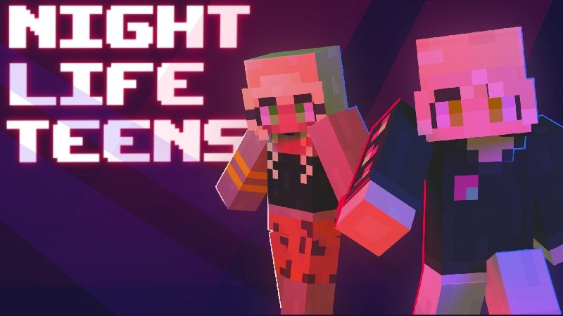 Night Life Teens on the Minecraft Marketplace by TNTgames