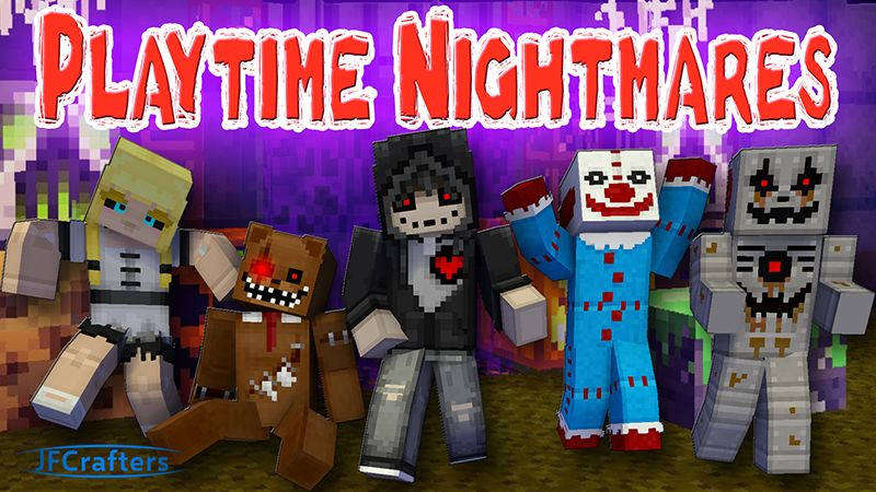 Playtime Nightmares on the Minecraft Marketplace by JFCrafters