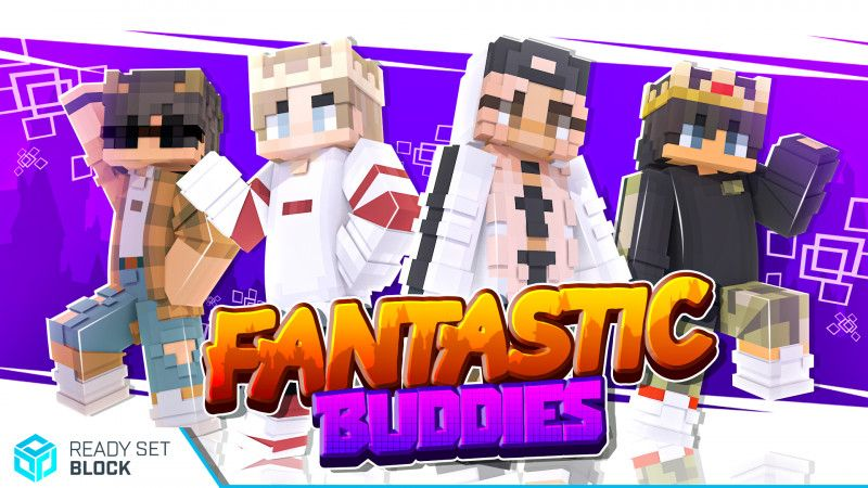 Fantastic Buddies on the Minecraft Marketplace by Ready, Set, Block!
