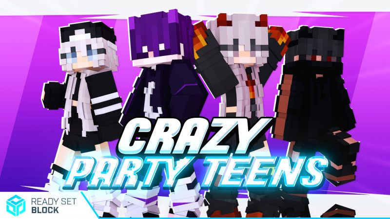 Crazy Party Teens on the Minecraft Marketplace by Ready, Set, Block!