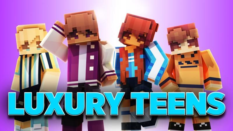 Luxury Teens on the Minecraft Marketplace by Podcrash