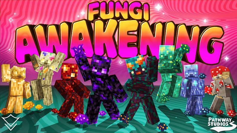 Fungi Awakening