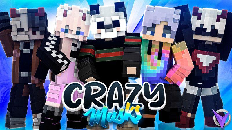 Crazy Masks