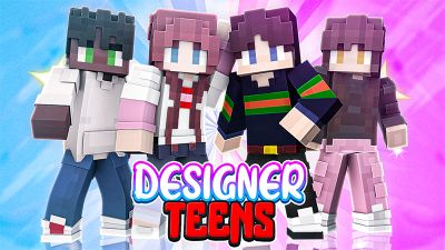 Designer Teens on the Minecraft Marketplace by Odyssey Builds