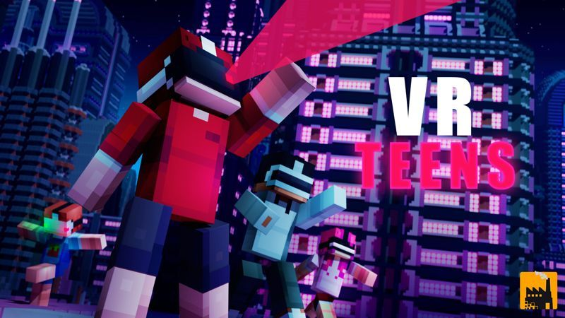 VR Teens on the Minecraft Marketplace by Block Factory