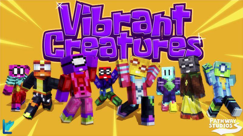 Vibrant Creatures