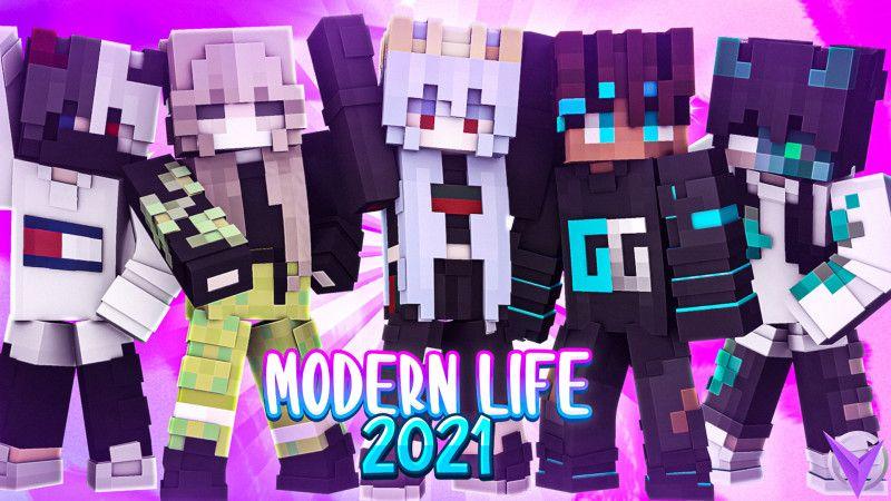 Modern Life 2021