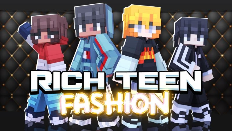 Rich Teen Fashion on the Minecraft Marketplace by Fall Studios