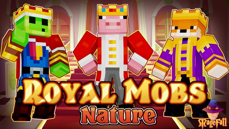 Royal Mobs Nature on the Minecraft Marketplace by Magefall