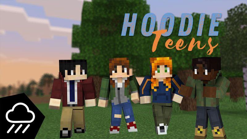 Hoodie Teens on the Minecraft Marketplace by Rainstorm Studios