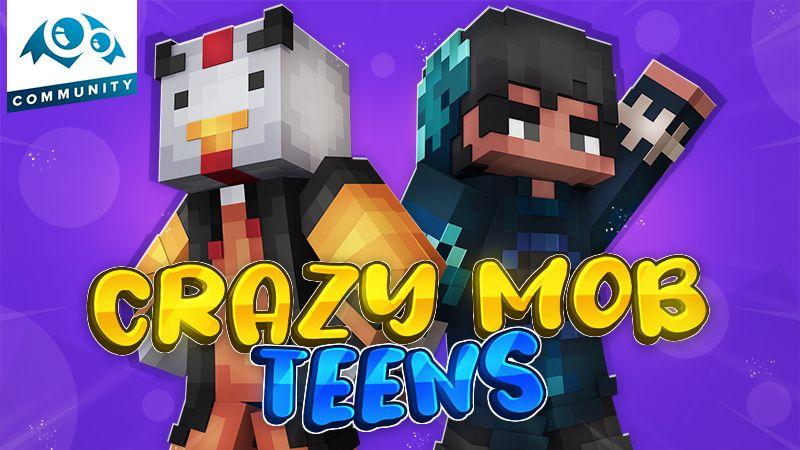 Crazy Mob Teens