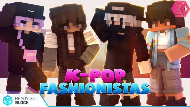 KPop Fashionistas on the Minecraft Marketplace by Ready, Set, Block!