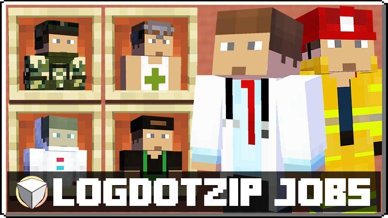 Logdotzip Jobs on the Minecraft Marketplace by Logdotzip