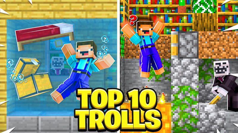 Top 10 Trolls