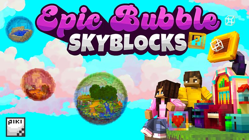 Epic Bubble Skyblocks on the Minecraft Marketplace by Piki Studios