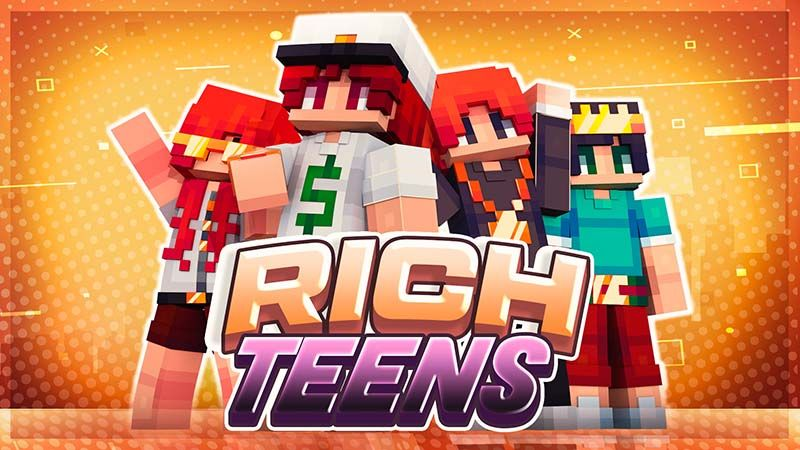 Rich Teens on the Minecraft Marketplace by Mine-North
