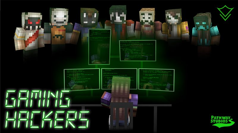 Gaming Hackers on the Minecraft Marketplace by Pathway Studios