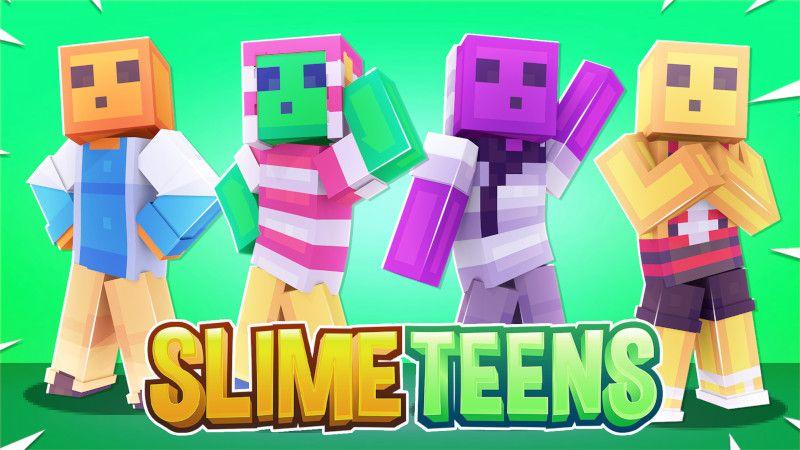 Slime Teens