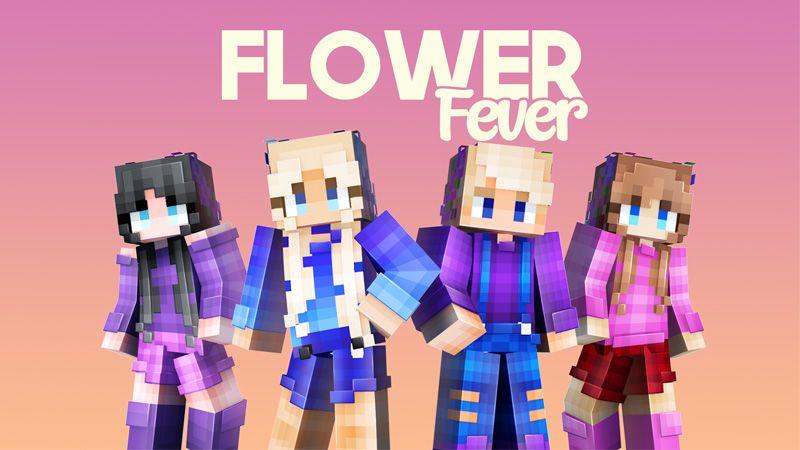 Flower Fever