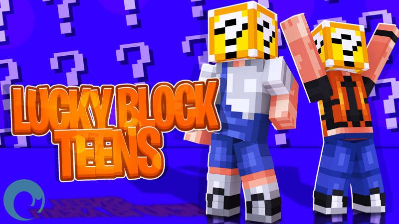 Lucky Block Teens