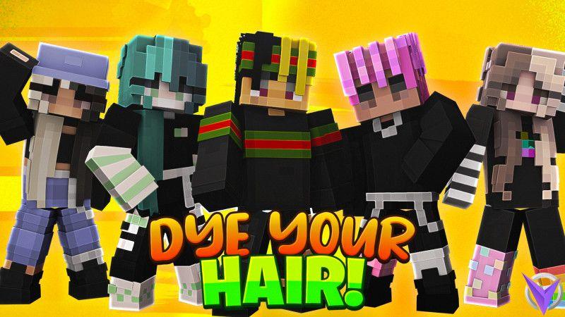 Dye Your Hair!