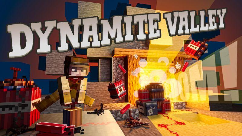 Dynamite Valley