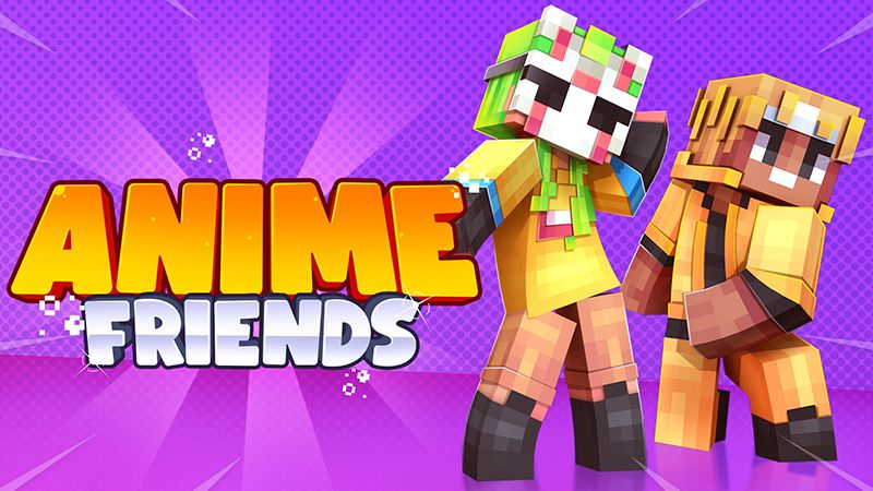 Anime Friends on the Minecraft Marketplace by Norvale