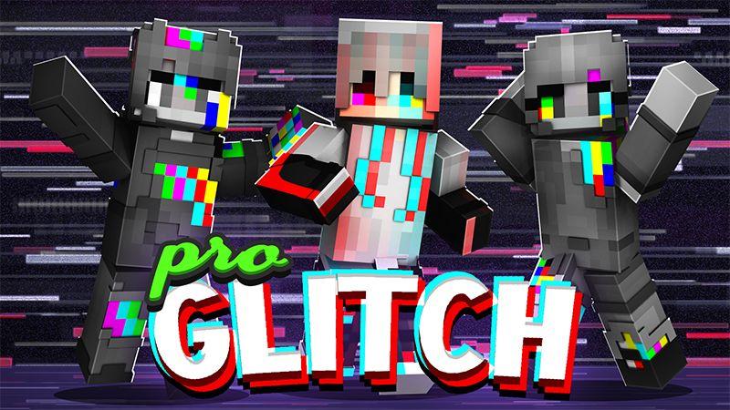 Pro Glitch on the Minecraft Marketplace by Blu Shutter Bug