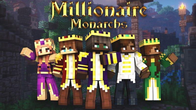 Millionaire Monarchs