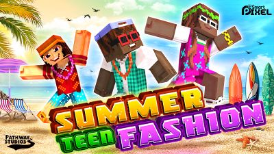 Summer Teen Fashion on the Minecraft Marketplace by Pathway Studios