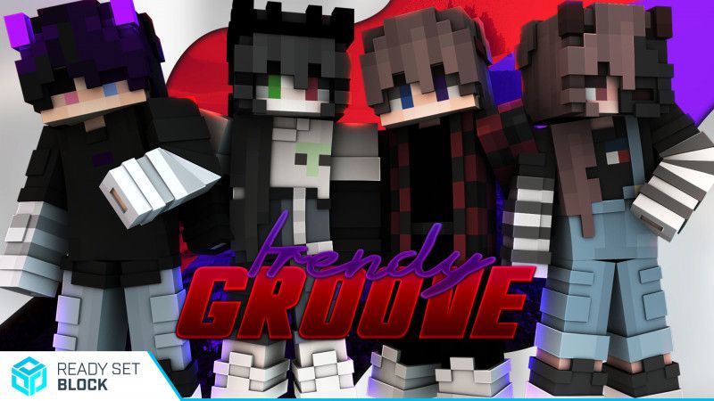 Trendy Groove on the Minecraft Marketplace by Ready, Set, Block!