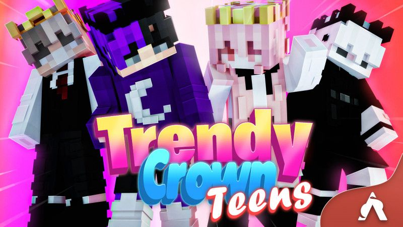 Trendy Crown Teens on the Minecraft Marketplace by Atheris Games