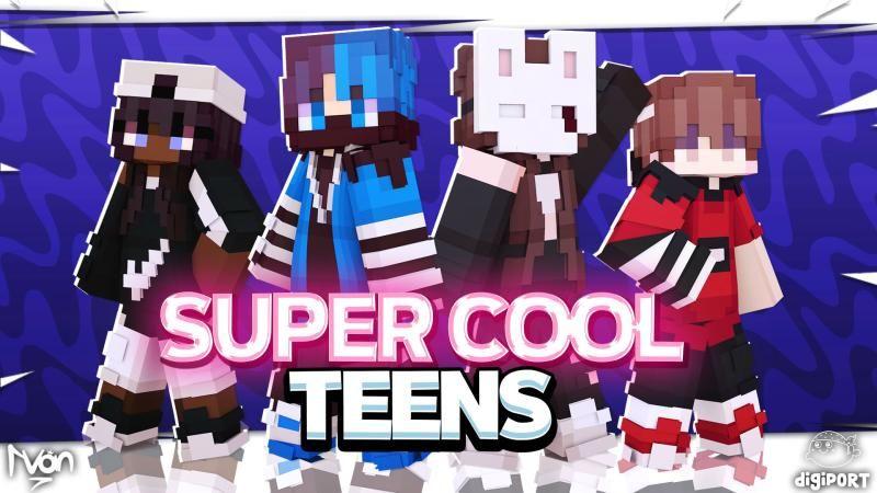 Super Cool Teens