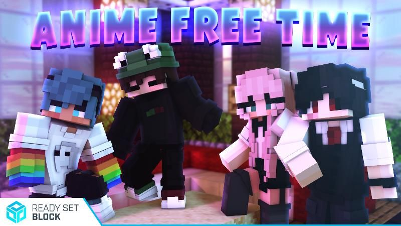Anime Free Time on the Minecraft Marketplace by Ready, Set, Block!