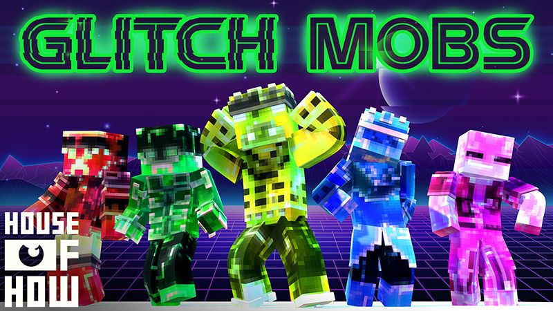 Glitch Mobs on the Minecraft Marketplace by House of How