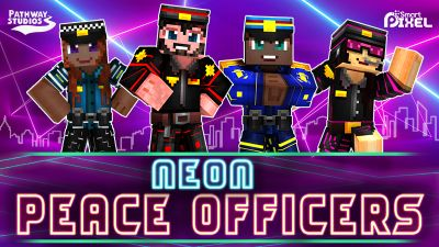 Neon Peace Officers on the Minecraft Marketplace by Pathway Studios
