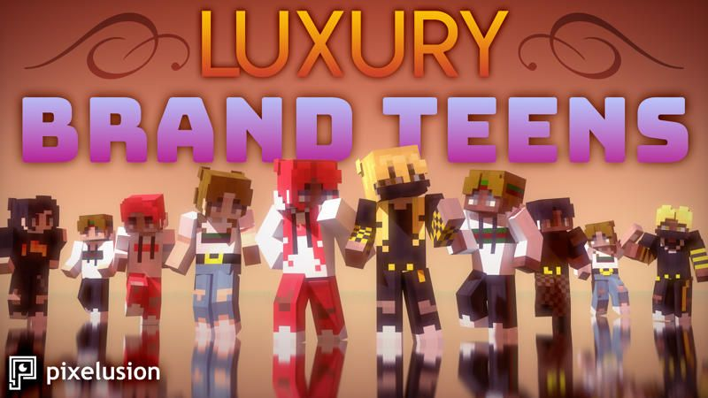 Luxury Brand Teens on the Minecraft Marketplace by Pixelusion