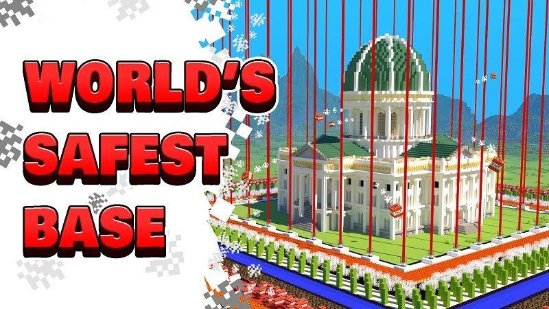 World's Safest Base