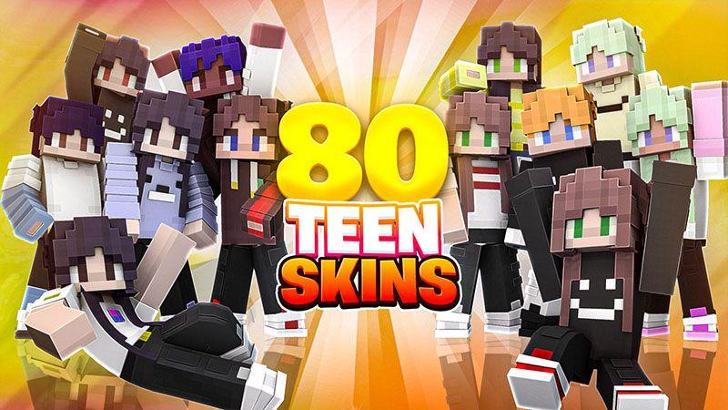 80 Teen Skins