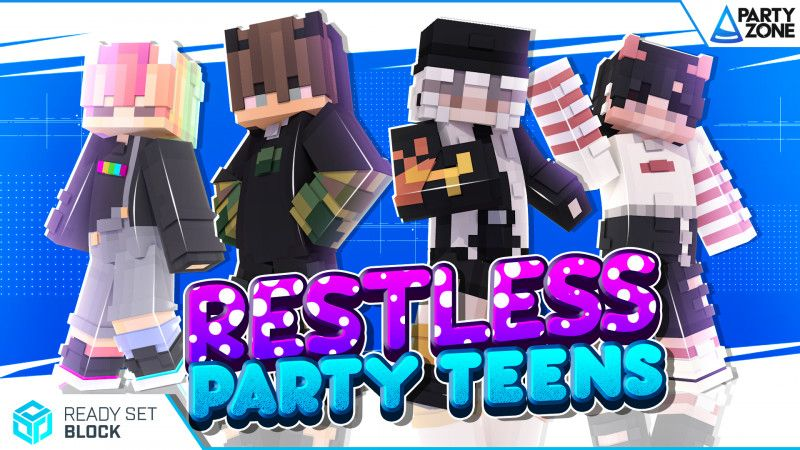 Restless Party Teens on the Minecraft Marketplace by Ready, Set, Block!