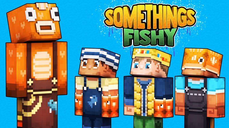 Something's Fishy