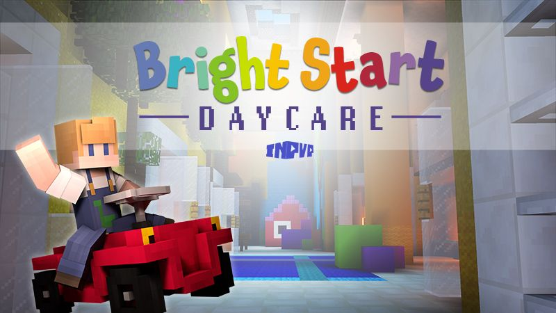 BrightStart Daycare  Roleplay on the Minecraft Marketplace by InPvP