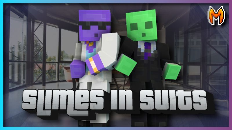 Slimes in Suits on the Minecraft Marketplace by Metallurgy Blockworks