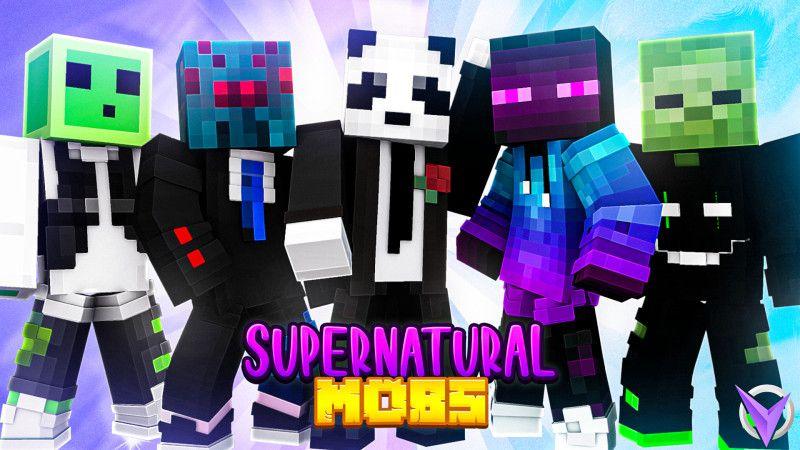 Supernatural Mobs