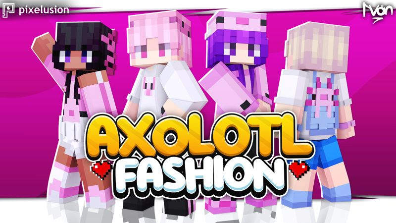 Axolotl Fashion on the Minecraft Marketplace by Pixelusion