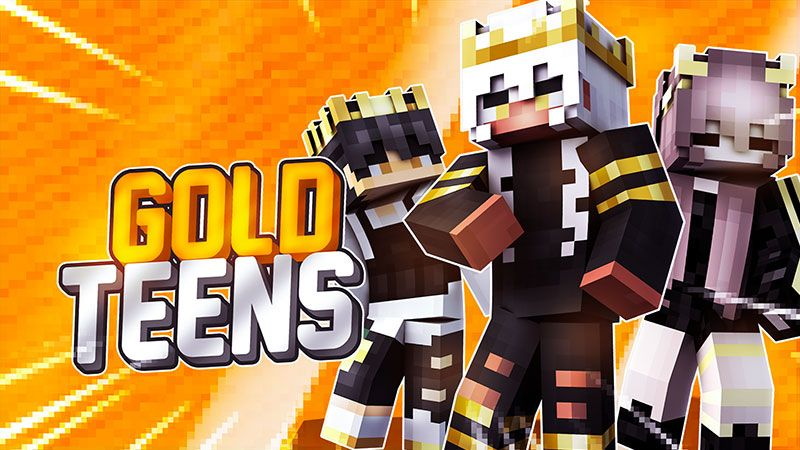 Gold Teens