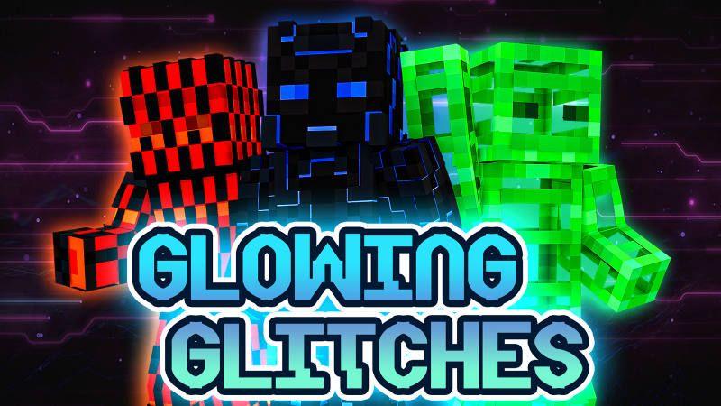 Glowing Glitches